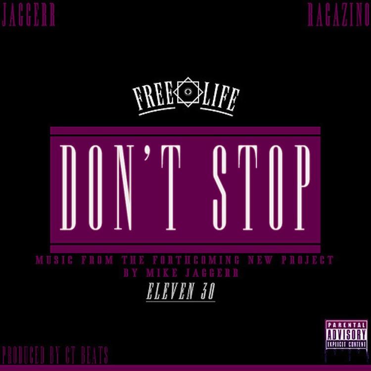 "Mike Jaggerr ""Don't Stop"" (feat. Maffew Ragazino)"